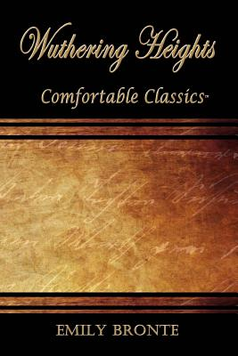 Wuthering Heights: Comfortable Classics Cover Image