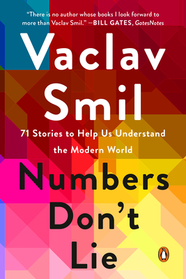 Numbers Don't Lie: 71 Stories to Help Us Understand the Modern World Cover Image