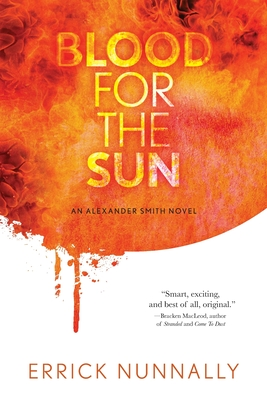 Blood For The Sun: Alexander Smith #1 Cover Image