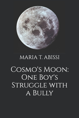 Cosmo's Moon: One Boy's Struggle with a Bully Cover Image