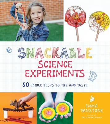 Cover for Snackable Science Experiments