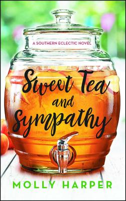 Sweet Tea and Sympathy: A Book Club Recommendation! (Southern Eclectic #1) Cover Image