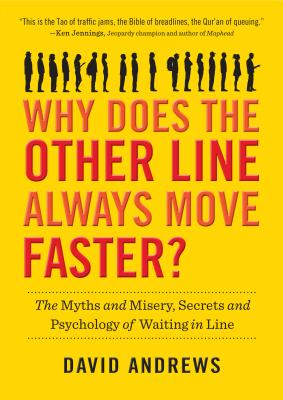 Cover for Why Does the Other Line Always Move Faster?