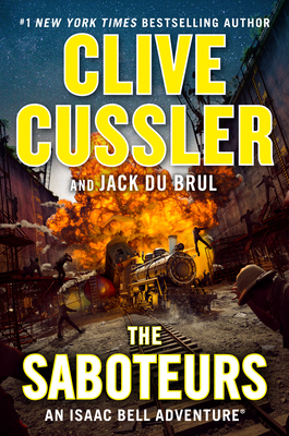 The Saboteurs (An Isaac Bell Adventure #12) Cover Image