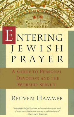 Entering Jewish Prayer: A Guide to Personal Devotion and the Worship Service Cover Image