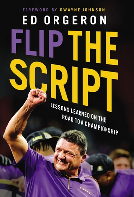 Flip the Script: Lessons Learned on the Road to a Championship Cover Image