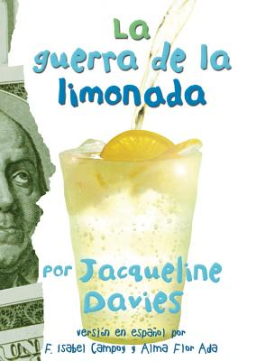 La guerra de la limonada (The Lemonade War Series) Cover Image