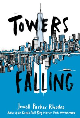Falling Towers by Jewell Parker Rhodes