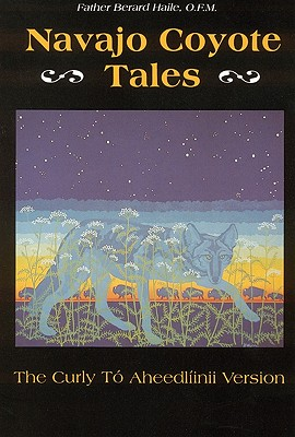 Navajo Coyote Tales: The Curly Tó Aheedlíinii Version Cover Image