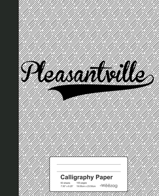 Calligraphy Paper: PLEASANTVILLE Notebook Cover Image