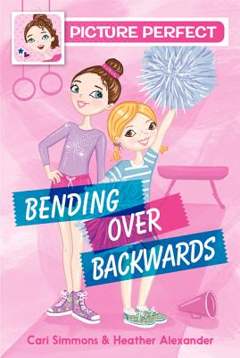 Picture Perfect #1: Bending Over Backwards Cover Image