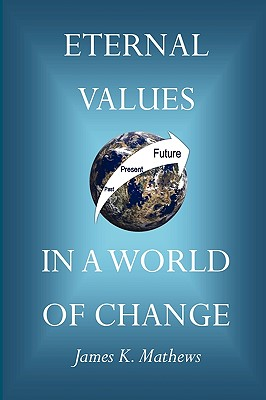 Eternal Values in a World of Change Cover Image