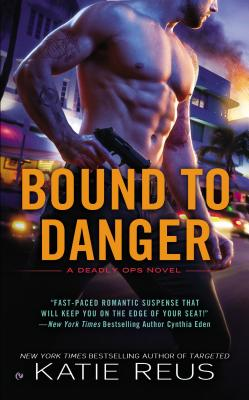 Bound to Danger (Deadly Ops Series #2) Cover Image