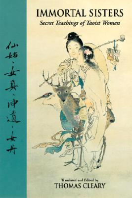 Immortal Sisters: Secret Teachings of Taoist Women Second Edition Cover Image
