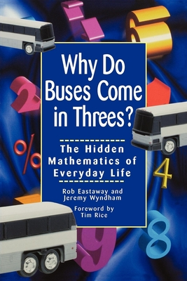 Cover for Why Do Buses Come in Threes