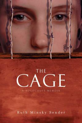 The Cage: A Holocaust Memoir Cover Image