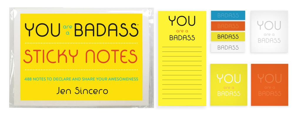 You Are a Badass® Sticky Notes: 488 Notes to Declare and Share Your Awesomeness Cover Image