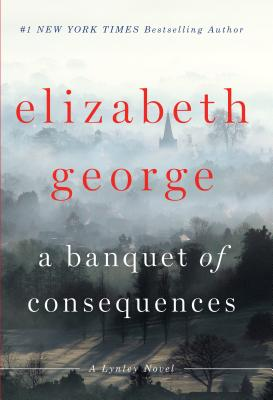 A Banquet of Consequences (Inspector Lynley Novel) Cover Image