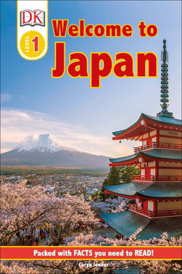 DK Reader Level 1: Welcome to Japan (DK Readers Level 1) Cover Image