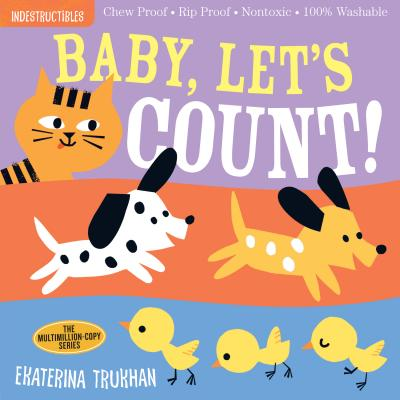 Indestructibles: Baby, Let's Count! Cover Image
