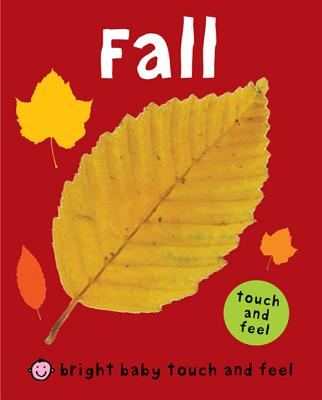 Bright Baby Touch and Feel Fall Cover Image