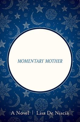 Momentary Mother Cover Image
