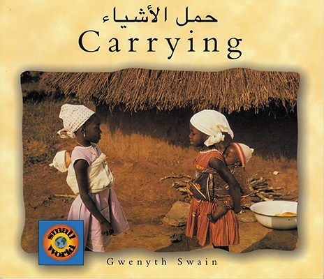 Carrying (English–Arabic) (Small World series) Cover Image