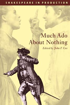 Much ADO about Nothing (Shakespeare in Production) Cover Image