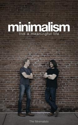 Minimalism: Live a Meaningful Life Cover Image