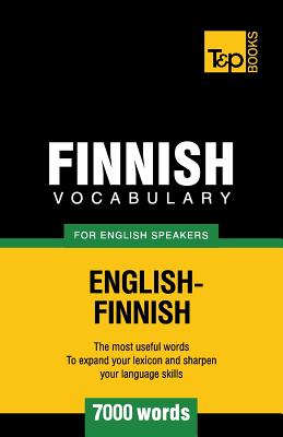 Finnish vocabulary for English speakers - 7000 words Cover Image