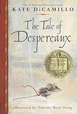 Tale of Despereaux: Being the Story of a Mouse, a Princess, Some Soup, and a Spool of Thread Cover Image