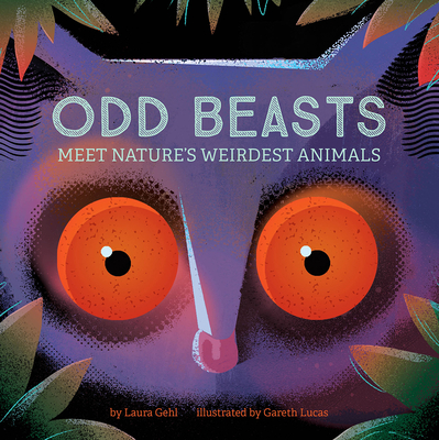 Odd Beasts: Meet Nature's Weirdest Animals Cover Image