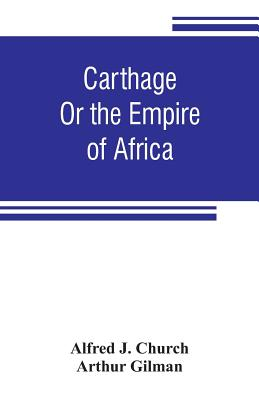 Carthage: or the empire of Africa Cover Image