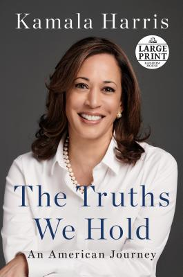 The Truths We Hold: An American Journey Cover Image