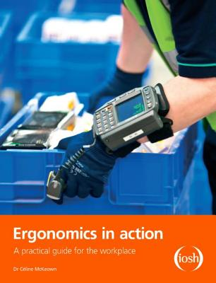 Ergonomics in Action: A Practical Guide for the Workplace Cover Image
