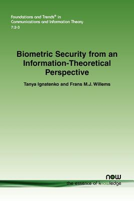Biometric Security from an Information-Theoretical Perspective (Foundations and Trends(r) in Communications and Information #24) Cover Image