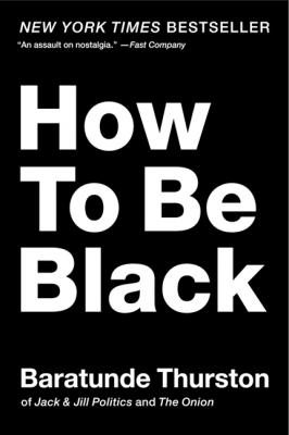 How to Be Black Cover Image