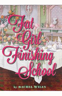Fat Girl Finishing School Cover Image