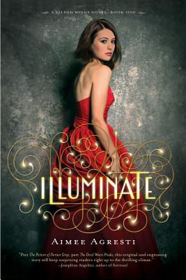 Illuminate: A Gilded Wings Novel, Book One Cover Image