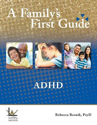 A Family's First Guide: ADHD Cover Image