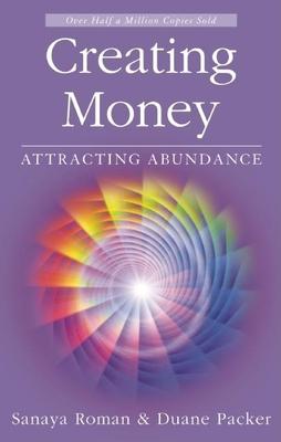 Creating Money: Attracting Abundance (Roman) Cover Image