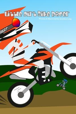 Little Dirt Bike Racer Cover Image
