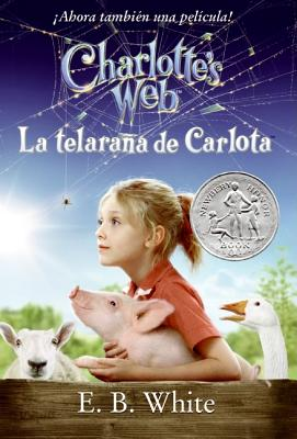 Charlotte's Web Movie Tie-in Edition (Spanish edition): La telarana de Carlota Cover Image