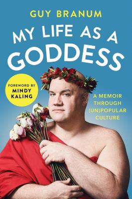 My Life as a Goddess: A Memoir through (Un)Popular Culture Cover Image