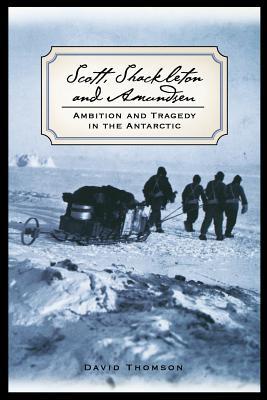 Scott, Shackleton, and Amundsen Cover