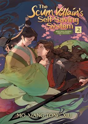 The Scum Villain's Self-Saving System: Ren Zha Fanpai Zijiu Xitong (Novel) Vol. 2 Cover Image