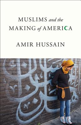 Muslims and the Making of America Cover