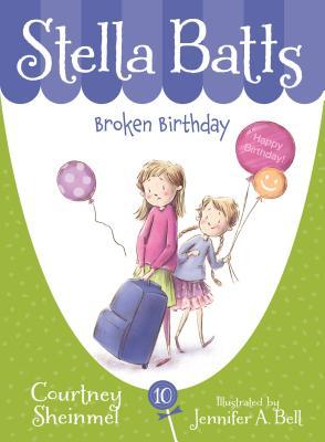 Broken Birthday (Stella Batts) Cover Image