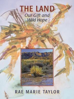 The Land: Our Gift and Wild Hope Cover Image