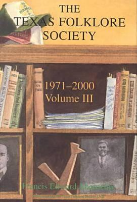 Cover for Texas Folklore Society, 1971-2000